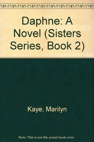9780152004330: Daphne: A Novel (Sisters Series, Book 2)