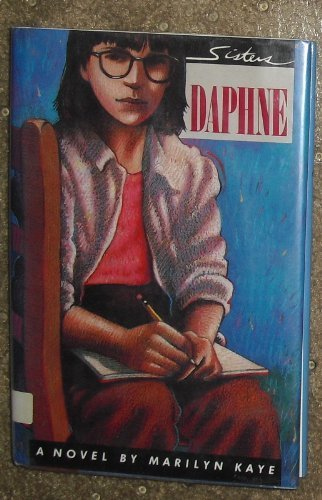 9780152004347: Daphne: A Novel (Sisters Series, Book 2)