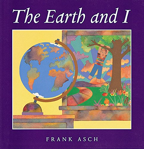 9780152004439: The Earth and I