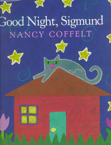 Good Night, Sigmund: Nancy Coffelt