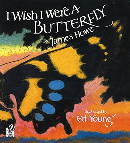I Wish I Were A Butterfly: Howe, James