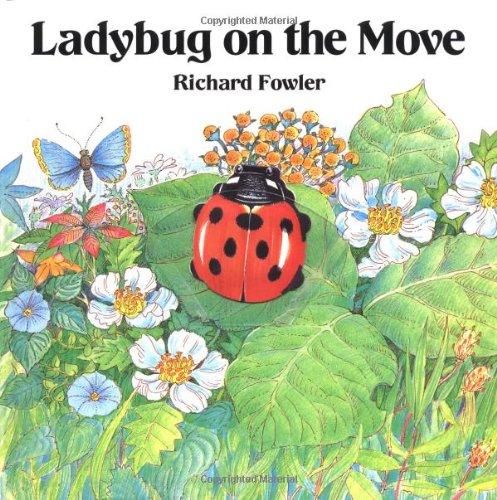 9780152004750: Ladybug on the Move