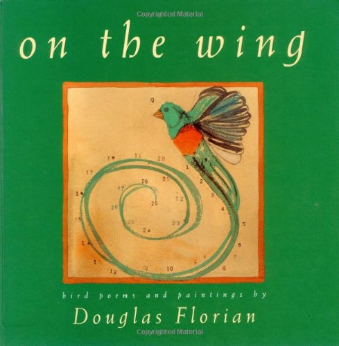 9780152004972: On the Wing: Bird Poems and Paintings