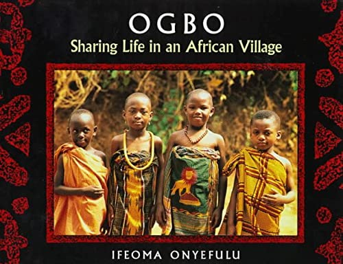 9780152004989: Ogbo: Sharing Life in an African Village