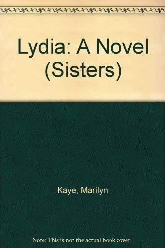 9780152005108: Lydia: A Novel (Sisters)
