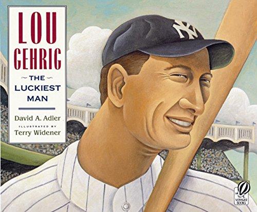 Lou Gehrig: The Luckiest Man: Adler, David A.