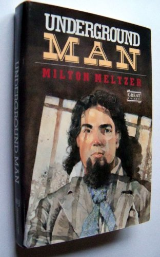 9780152006174: Underground Man (Great Episodes Historical Fiction Series)