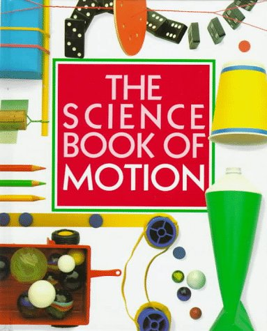 The Science Book of Motion (9780152006228) by Ardley, Neil