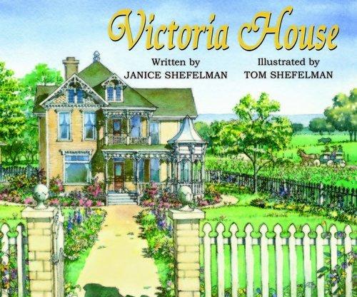 Victoria House: Shefelman, Janice (text);