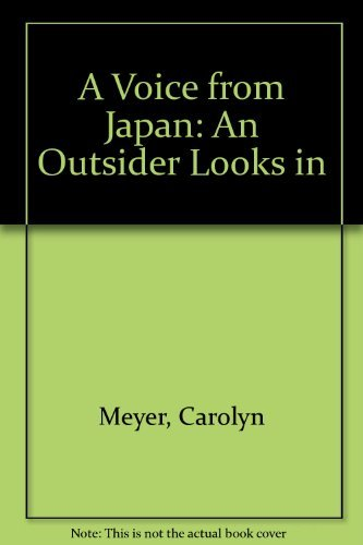 9780152006341: A Voice from Japan: An Outsider Looks in