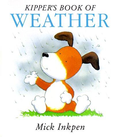 9780152006440: Kipper's Book of Weather: Kipper Concept Books