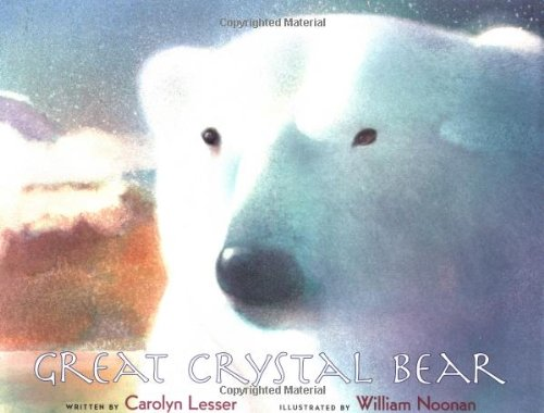 9780152006679: Great Crystal Bear