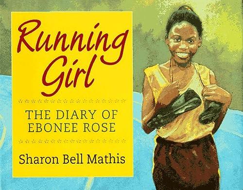 9780152006747: Running Girl: The Diary of Ebonee Rose