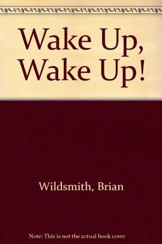 9780152006860: Wake Up, Wake Up!