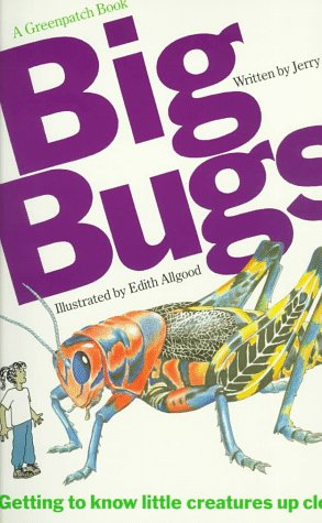 9780152006938: Big Bugs (A Greenpatch Book)