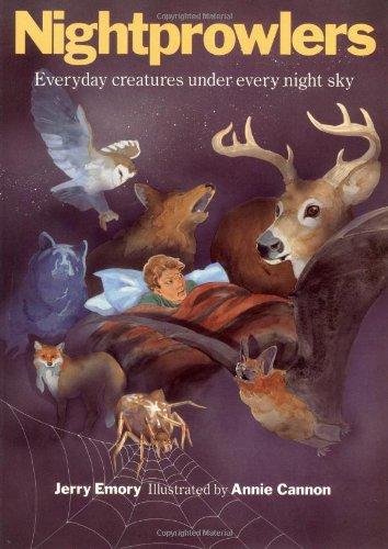 Nightprowlers (A Gulliver Green Book): Jerry Emory; Illustrator-Annie