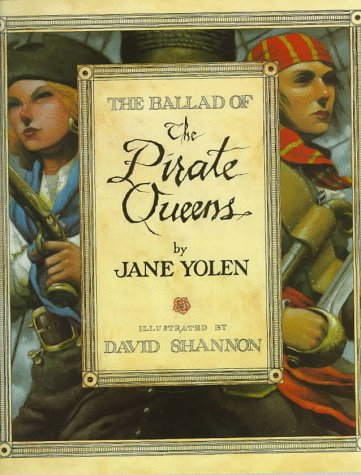 9780152007102: The Ballad of the Pirate Queens