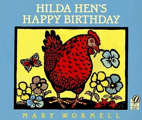9780152007775: Hilda Hen's Happy Birthday