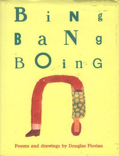 9780152008024: Bing Bang Boing