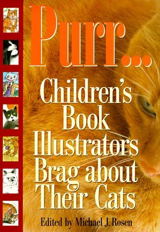 9780152008376: Purr: Children's Book Illustrators Brag About Their Cats