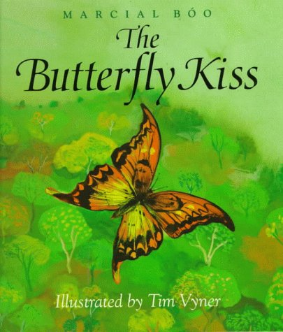 9780152008413: The Butterfly Kiss