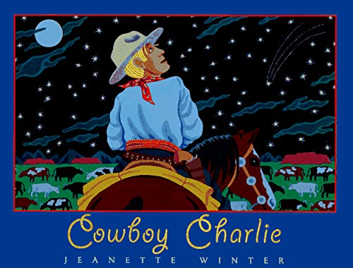 9780152008574: Cowboy Charlie: The Story of Charles M. Russell