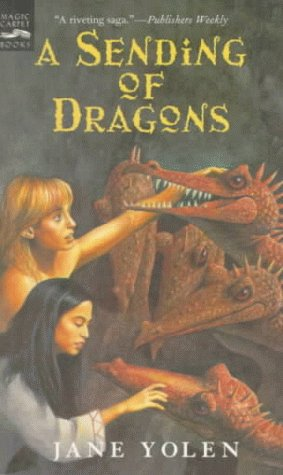 9780152008642: A Sending of Dragons (Pit Dragon Chronicles)