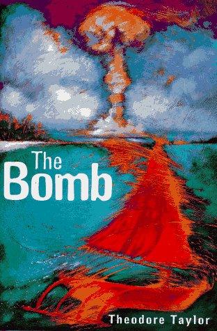 9780152008673: The Bomb
