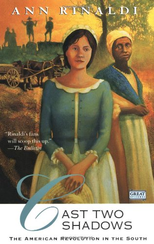 9780152008826: Cast Two Shadows: The American Revolution in the South