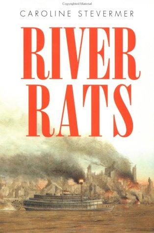 9780152008956: River Rats
