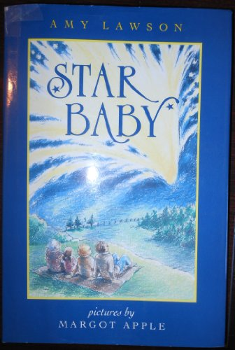 Star Baby (0152009051) by Amy Gordon; Margot Apple; Amy Lawson