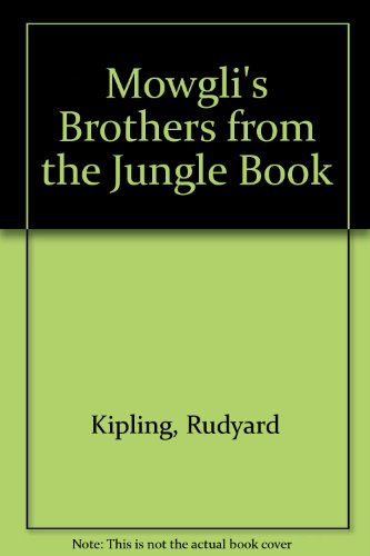 Mowgli's Brothers from the Jungle Book: Rudyard Kipling, Christopher