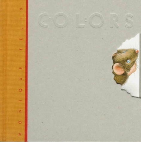 9780152009373: Mouse Book: The Colors (Mouse Books)