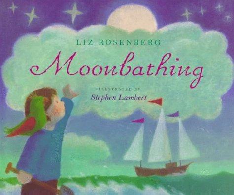 9780152009458: Moonbathing