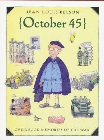 9780152009557: October '45: Childhood Memories of War (Creative Editions)