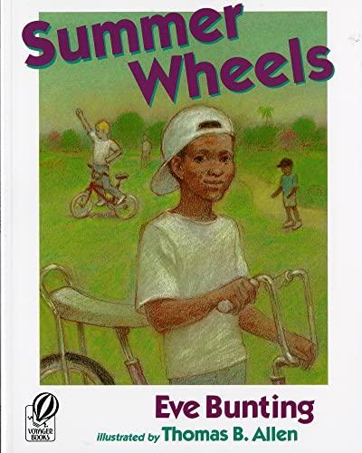 Summer Wheels: Eve Bunting; Illustrator-Thomas B. Allen