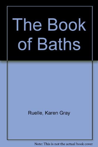9780152010034: The Book of Baths