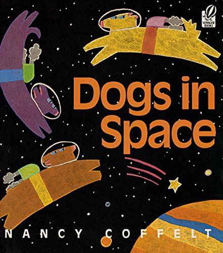 9780152010041: Dogs in Space