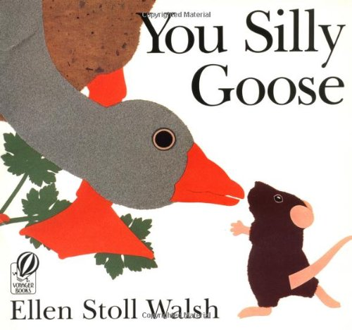9780152010126: You Silly Goose