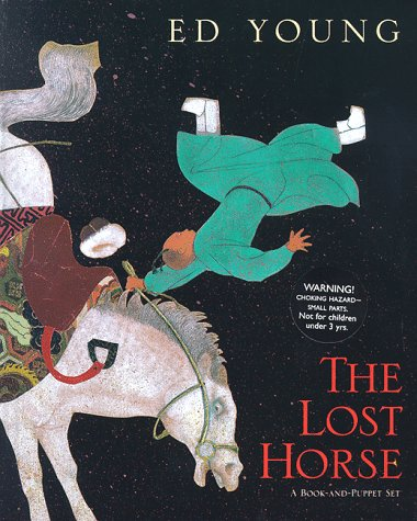 9780152010164: The Lost Horse: A Chinese Folktale