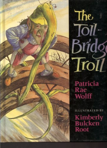 9780152010331: The Toll-Bridge Troll