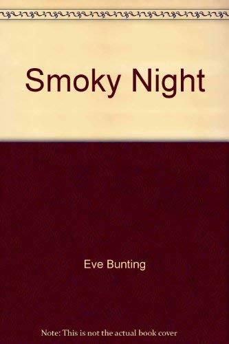 9780152010355: Smoky Night