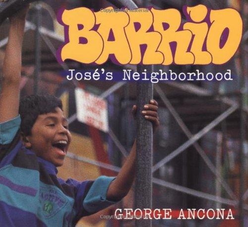 Barrio: Jos's Neighborhood: George Ancona