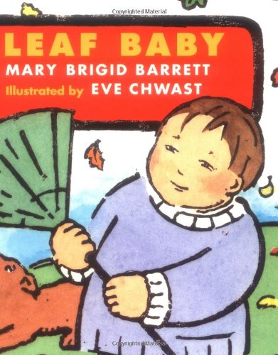 9780152010577: Leaf Baby: Baby Seasons Board Books
