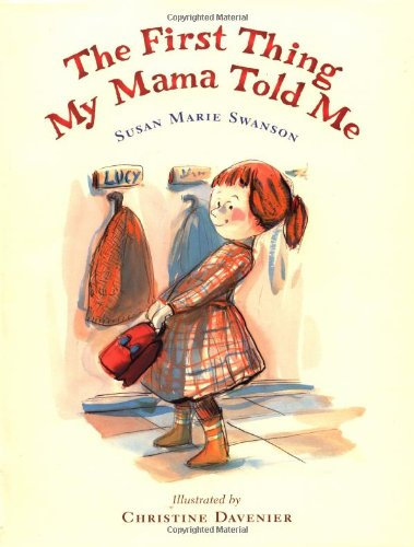 9780152010751: The First Thing My Mama Told Me (New York Times Best Illustrated Children's Books (Awards))