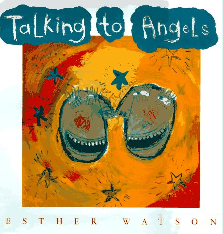 9780152010775: Talking to Angels