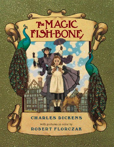 The Magic Fish-bone: Dickens, Charles