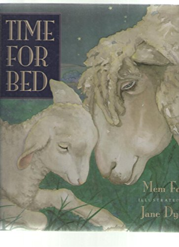 Time for Bed (0152010890) by Mem Fox