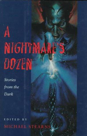 9780152012472: A Nightmare's Dozen: Stories from the Dark