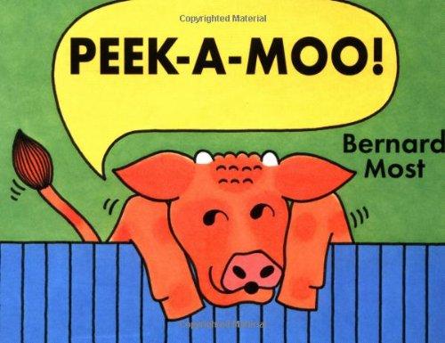 9780152012519: Peek-a-Moo!